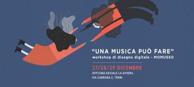 Una musica può fare: workshop di disegno digitale con Momusso