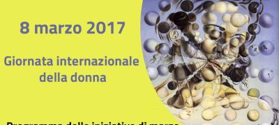 Giornata internazionale  della donna: programma delle iniziative di marzo