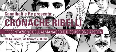 Cannibali e Re presenta Cronache ribelli a Terni