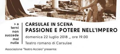 Carsulae in scena: passione e potere nell'impero