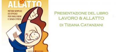 Presentazione libro: Lavoro & Allatto