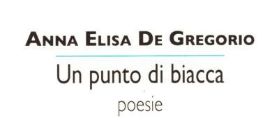 Incontro con Anna Elisa De Gregorio