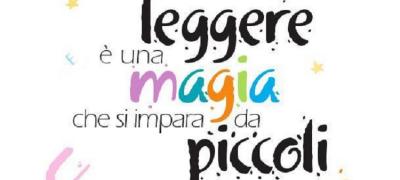 Leggere è una magia che si impara da piccoli