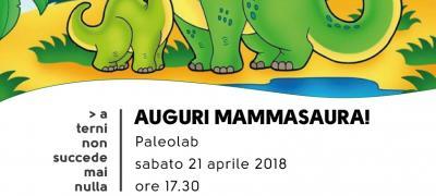 Auguri Mammasaura!