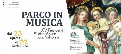 Parco in Musica: XIV Festival di Musica Antica della Valnerina