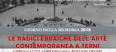Giorno della memoria 2018: Le radici ebraiche dell'arte contemporanea a Terni