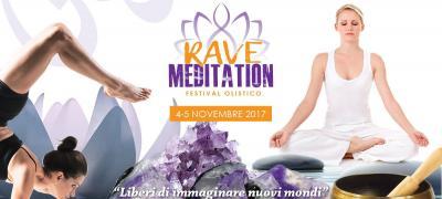 Rave Meditation: Festival olistico