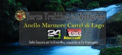 Terzo Trekking in Notturna