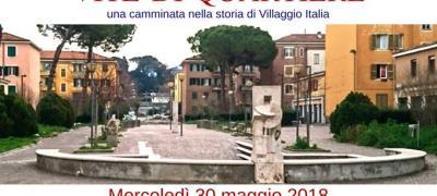 Vite di quartiere: una camminata nella storia di Villaggio Italia