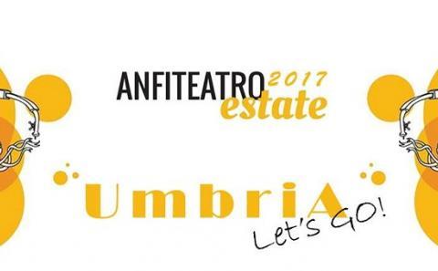 Anfiteatro Estate 2017: Umbria let's go