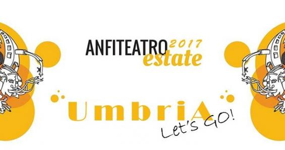 Anfiteatro Estate 2017: Umbria let's go