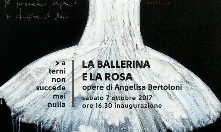 Mostra di Angelisa Bertoloni: La ballerina e la rosa
