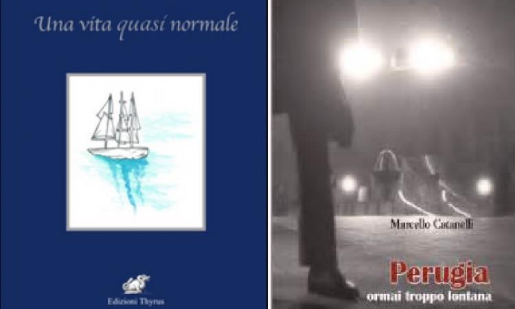 Presentazione dei libri: Una vita quasi normale e Perugia ormai troppo lontana