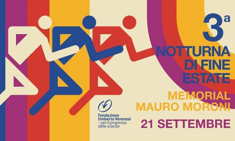 Notturna di fine estate Memorial Mauro Moroni per Fondazione Veronesi
